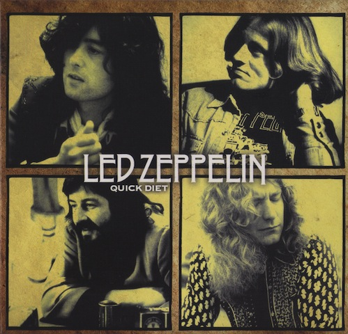 Led Zeppelin – Quick Diet (Bootleg)