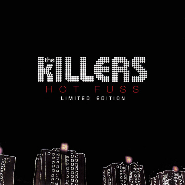 The Killers – Hot Fuss (Limited Edition)