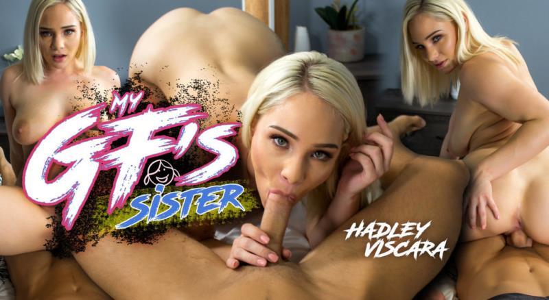 Hadley Viscara - My GF's Sister (WankzVR) [HD 720p]