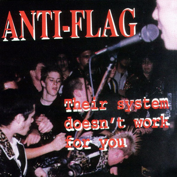 Anti-Flag – Their System Doesn't Work For You