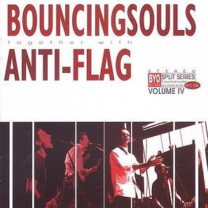 Anti Flag + Bouncing Souls - BYO Split Series Vol. 4