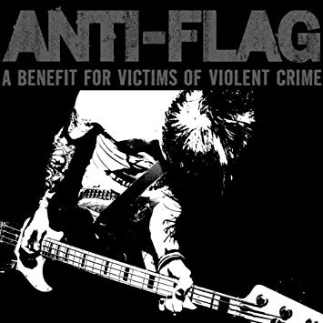 Anti-Flag - A Benefit For Victims Of Violent Crime