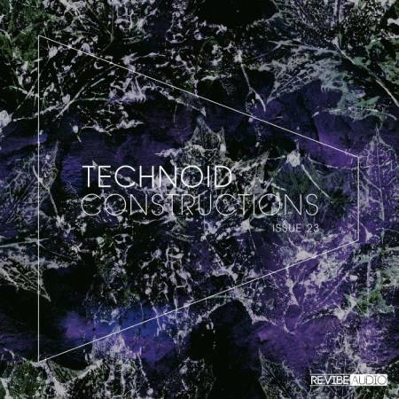 Technoid Constructions, Issue 23 (2019)