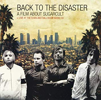Sugarcult – Back To The Disaster