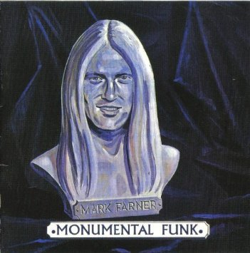Mark Farner And Don Brewer – Monumental Funk