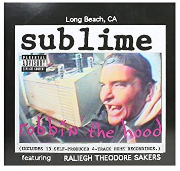 Sublime – Robbin' The Hood