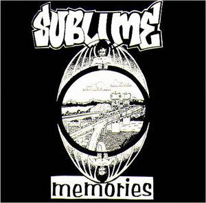 Sublime – Memories