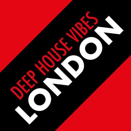 Deep House Vibes London (2019)
