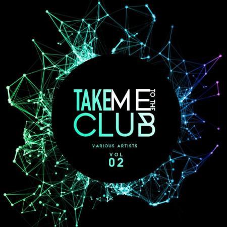 Take Me To The Club, Vol. 2 (2019)