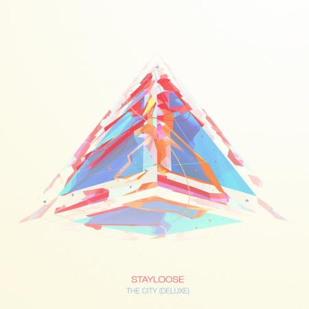 StayLoose - The City (Deluxe) (2019)