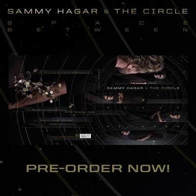 Sammy Hagar & The Circle - Space Between
