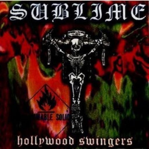 Sublime – Hollywood Swingers (Live)