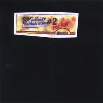 Sublime – The Black Album # 2