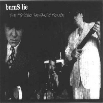 Sublime – bumS lie – The Psycho Semantic Police