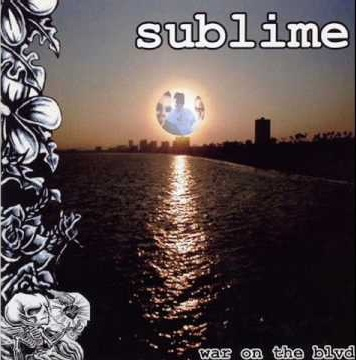 Sublime – War On The Blvd