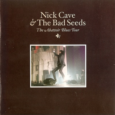 Nick Cave & The Bad Seeds – The Abattoir Blues Tour