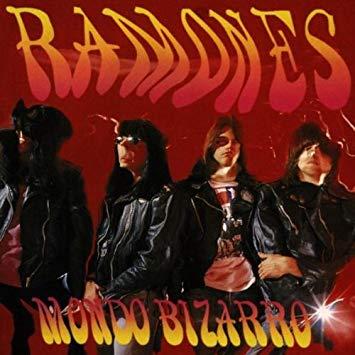 Ramones – Mondo Bizarro