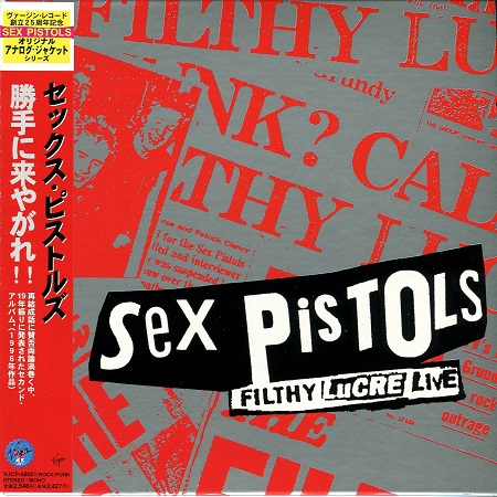 Sex Pistols – Filthy Lucre Live (Japanese Edition)