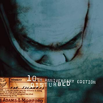 Disturbed - The Sickness (10th Anniversary Edition) (Remastered)