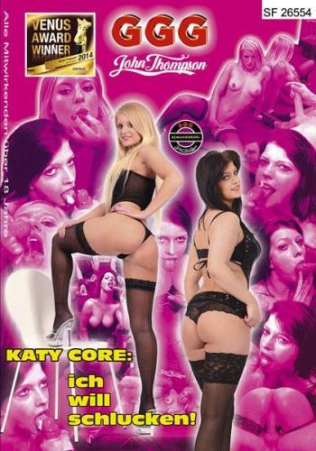 Katy Core, Anna Blond - Katy Core: Ich Will Schlucken! (1.92 GB)