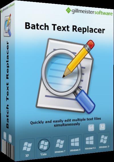 Gillmeister Batch Text Replacer v2.13.1 + Portable