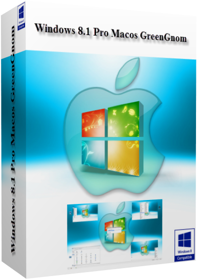 Windows 8.1 Pro Macos (x86-x64) GreenGnom + Windows 8.1 Language Pack