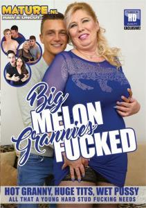 Big Melon Grannies Fucked (HD/2.87 GB)