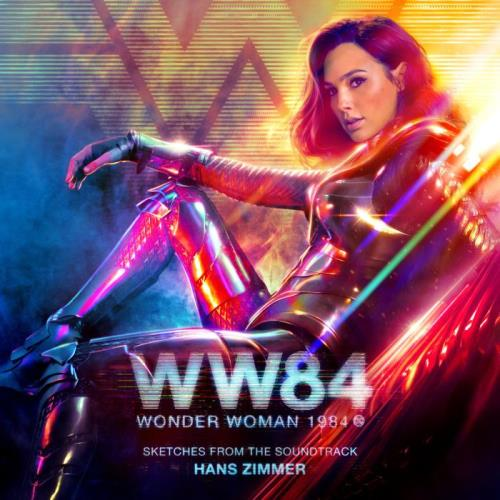 Hans Zimmer — Wonder Woman 1984 (Sketches From The Soundtrack) (2021)