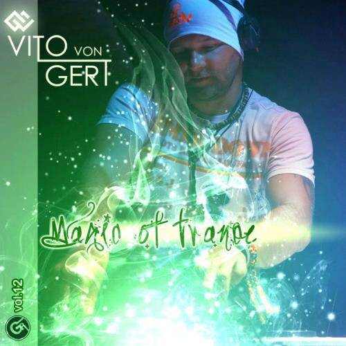 Magic Of Trance Vol 12 (2021)
