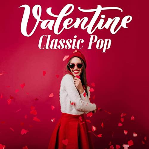 Valentine Classic Pop (2021)
