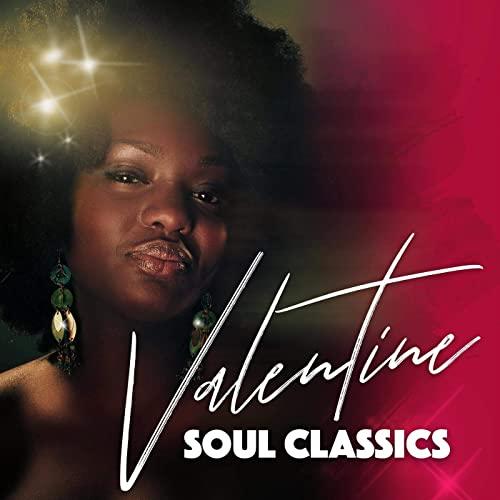 Valentine Soul Classics (2021)
