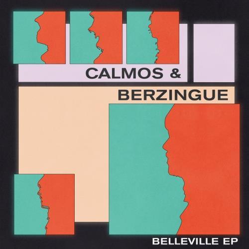 Calmos & Berzingue — Belleville (2021)