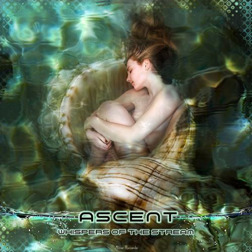 Ascent — Whispers of the Stream (2021)