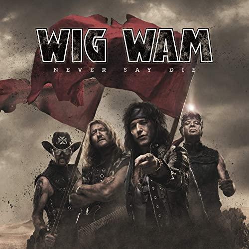 Wig Wam — Never Say Die (2021)