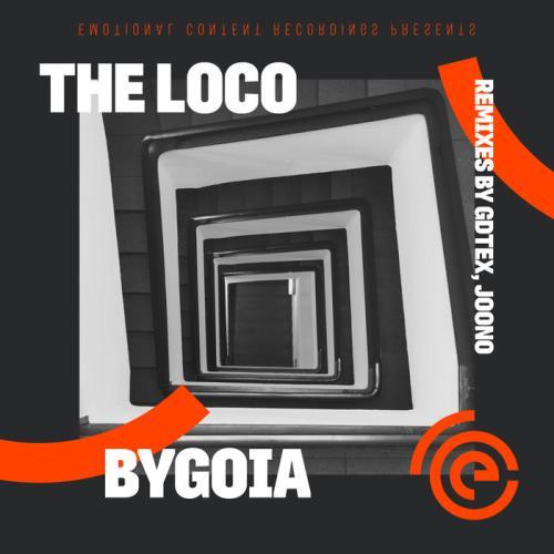 The Loco — Bygoia (2021)