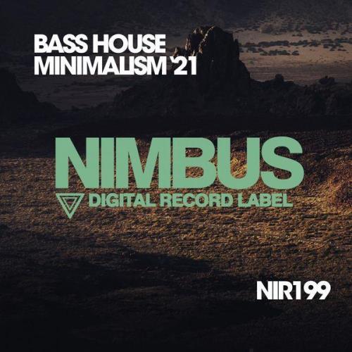 Bass House Minimalism '21 (2021)