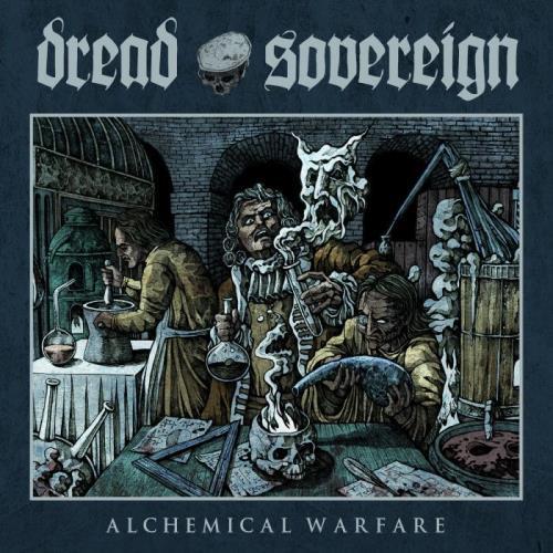 Dread Sovereign — Alchemical Warfare (2021) FLAC