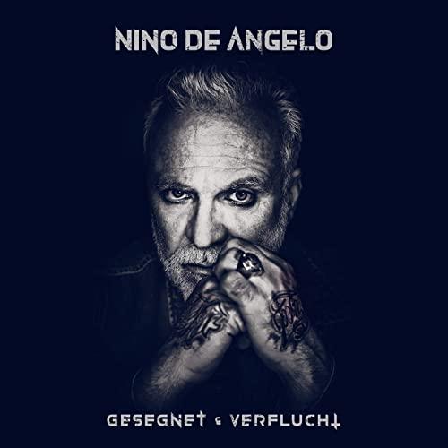 Nino De Angelo — Gesegnet und Verflucht (2021)