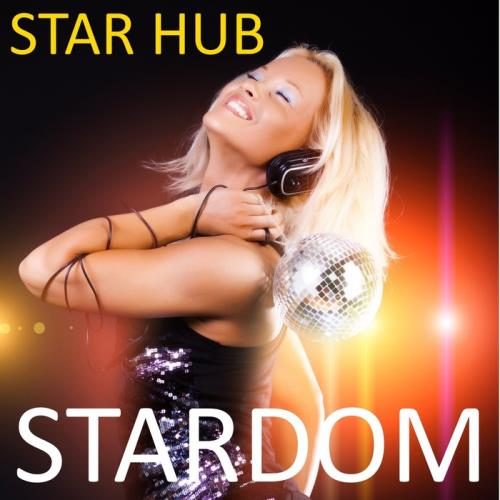 Star Hub - Stardom (2021)