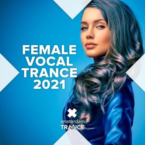 Female Vocal Trance 2021 (2021) FLAC
