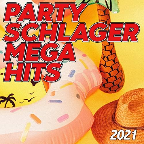 Partyschlager Mega Hits 2021 (2021)