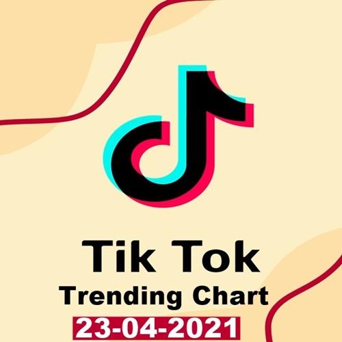 TikTok Trending Top 50 Singles Chart 23.04.2021 (2021)