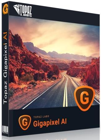 Topaz Gigapixel AI 5.5.2 RePack & Portable by elchupakabra